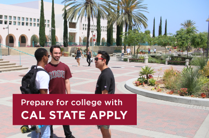 Prepare for college with Cal State Apply.