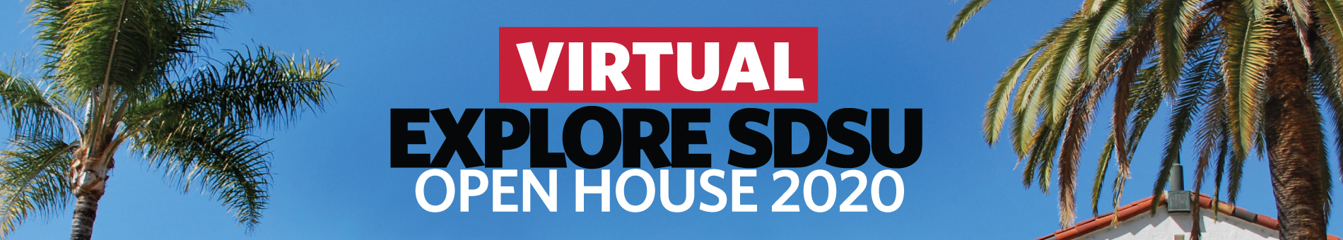 Virtual Explore SDSU Open House 2020