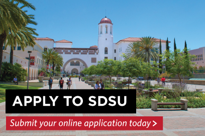 Apply to SDSU by submitting your online application today.