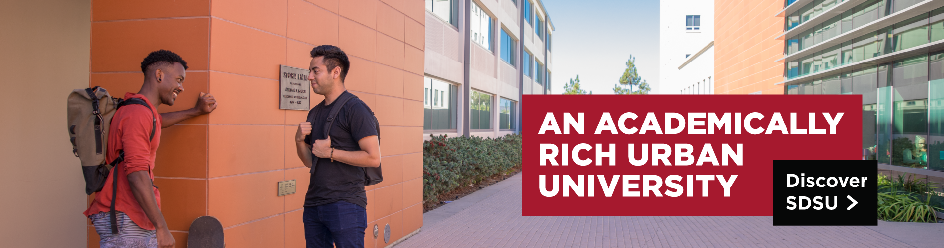 An Academically Rich Urban University. Discover SDSU.